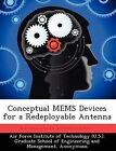 Conceptual Mems Devices for a Redeployable Antenna by Virginia Miller (Paperback / softback, 2012)