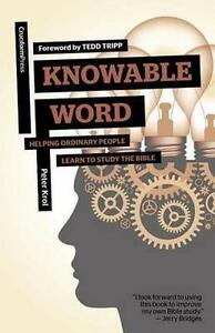 Knowable-Word-Helping-Ordinary-People-Learn-to-Study-the-Bible-Paperback-b