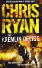 The Kremlin Device by Chris Ryan (Paperback, 2003)