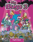 Big Bugs. Level 3. Pupil's Book von Carol Read und Ana Soberón (2011, Kunststoffeinband)