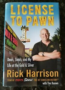 License-to-Pawn-by-Rick-Harrison-2011-Stated-First-Edition-3rd-Print-VG