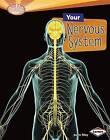 Your Nervous System by Joelle Riley (Hardback, 2012)