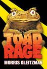 Toad Rage by Morris Gleitzman (Paperback / softback, 2008)