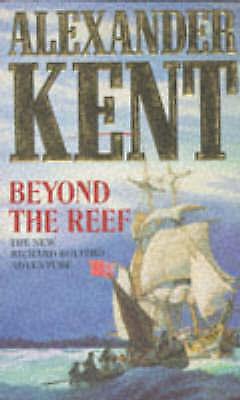"""AS NEW"" Kent, Alexander, Beyond the Reef Book"