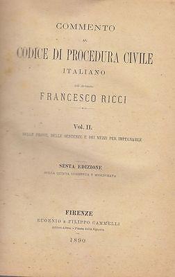 DELLE PROVE DELLE SENTENZE E MEZZI IMPUGNABILI di Francesco Ricci 1890 diritto