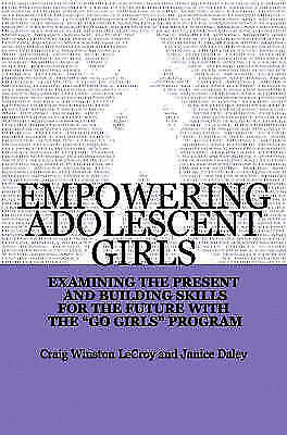 Empowering Adolescent Girls: Examining the Present and Building Skills for...