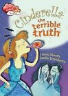 Cinderella: Terrible Truth by Laura North (Paperback, 2014)