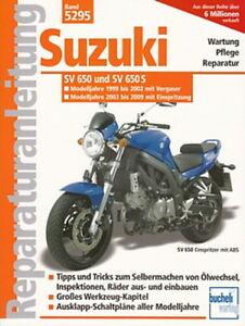SUZUKI SV 650 & 650S, Reparaturanleitung Reparatur-Buch/Handbuch ...