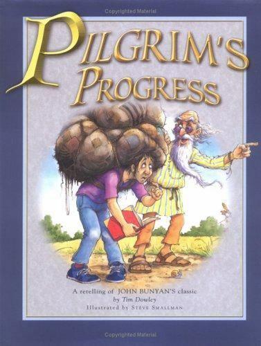 The Pilgrim s Progress A Retelling Of John Bunyan s Classic By John Bunyan  - $23.00