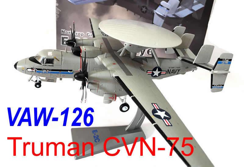 Nouveau AF1 1 72 E-2C USS Harry S. TRUMAN CVN-75 VAW-126 DIECAST MODEL