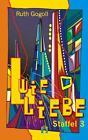 L wie Liebe (Staffel 3) von Ruth Gogoll (2010, Taschenbuch)