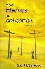 Very Good, The Thieves of Golgotha, D. S. Lliteras, Book
