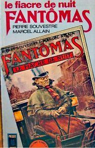SOUVESTRE-ALLAIN-le-fiacxre-de-nuit-FANTOMAS-1972-POCKET-rare