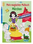 Mein magisches Malbuch Märchen (2015, Taschenbuch)