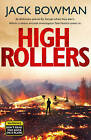 High Rollers: Aviation Thriller by Jack Bowman (Hardback, 2013)