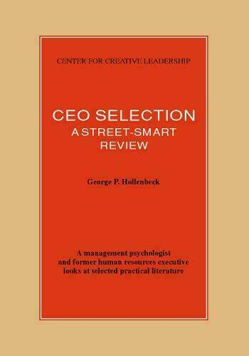 CEO Selection: A Street-Smart Review by Hollenbeck, George P.