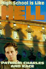 High School is Like Hell by Patricia Charles (Paperback / softback, 2001)