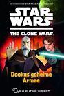 Dookus geheime Armee / Star Wars - The Clone Wars: Du entscheidest Bd.3 von Sue Behrent (2012, Taschenbuch)