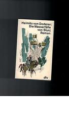 Heimito von Doderer - Die Wasserfälle von Slunj: Roman - 1991