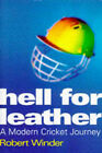 Hell for Leather: A Modern Cricket Journey by Robert Winder (Hardback, 1996)