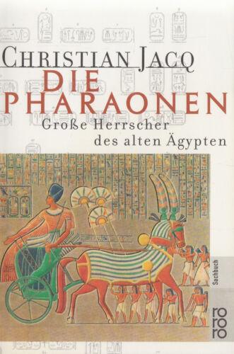 1 von 1 - ro- t 60757 JACQ : DIE PHARAONEN GROSSE HERRSCHER DES ALTEN ÄGYPTEN