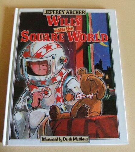 1 of 1 - Willy visits the Square World Jeffrey Archer Derek Matthews hb children's book