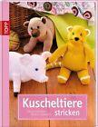 Kuscheltiere stricken von Gisela Theuerkauf (2013, Gebundene Ausgabe)