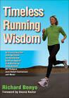 Timeless Running Wisdom by Richard Benyo (Paperback, 2010)