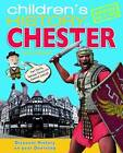 Children's History of Chester by Tony Pickford (Hardback, 2010)