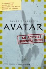 Avatar : A Confidential Report on the Biological and Social History of Pandora by Maria Wilhelm and Dirk Mathison (2009, Paperback)