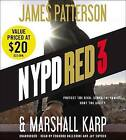 NYPD Red 3 by James Patterson, Marshall Karp (CD-Audio, 2016)