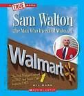 Sam Walton: Rethinking Retail by Wil Mara (Paperback / softback, 2013)