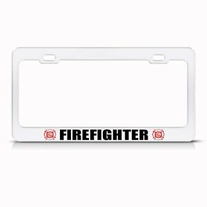 Metal License Plate Frame Firefighter Fight Fire Car
