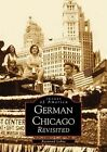 German Chicago Revisited by Raymond Lohne (Paperback / softback, 2001)