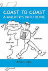Coast to Coast a Walkers Notebook by Frances Lincoln Publishers Ltd (Hardback, 2009)