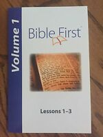 Bible First Volume 1: Lessons 1-3 -