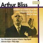Arthur Bliss: Meditations on a Theme by John Blow; A Prayer to the Infant Jesus; Music for Strings (CD, Nov-2007, Lyrita)