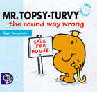 Mr. Topsy-Turvy the Round Way Wrong by Roger Hargreaves (Paperback, 1998)