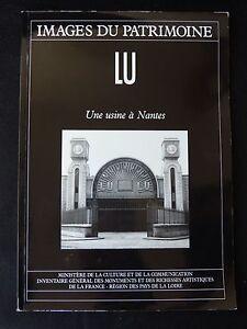Livre-Images-du-patrimoine-LU-Une-usine-a-Nantes-Lefevre-Utile-publicite-nantes
