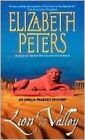 Lion in the Valley: An Amelia Peabody Novel of Suspense by Elizabeth Peters (Paperback / softback)
