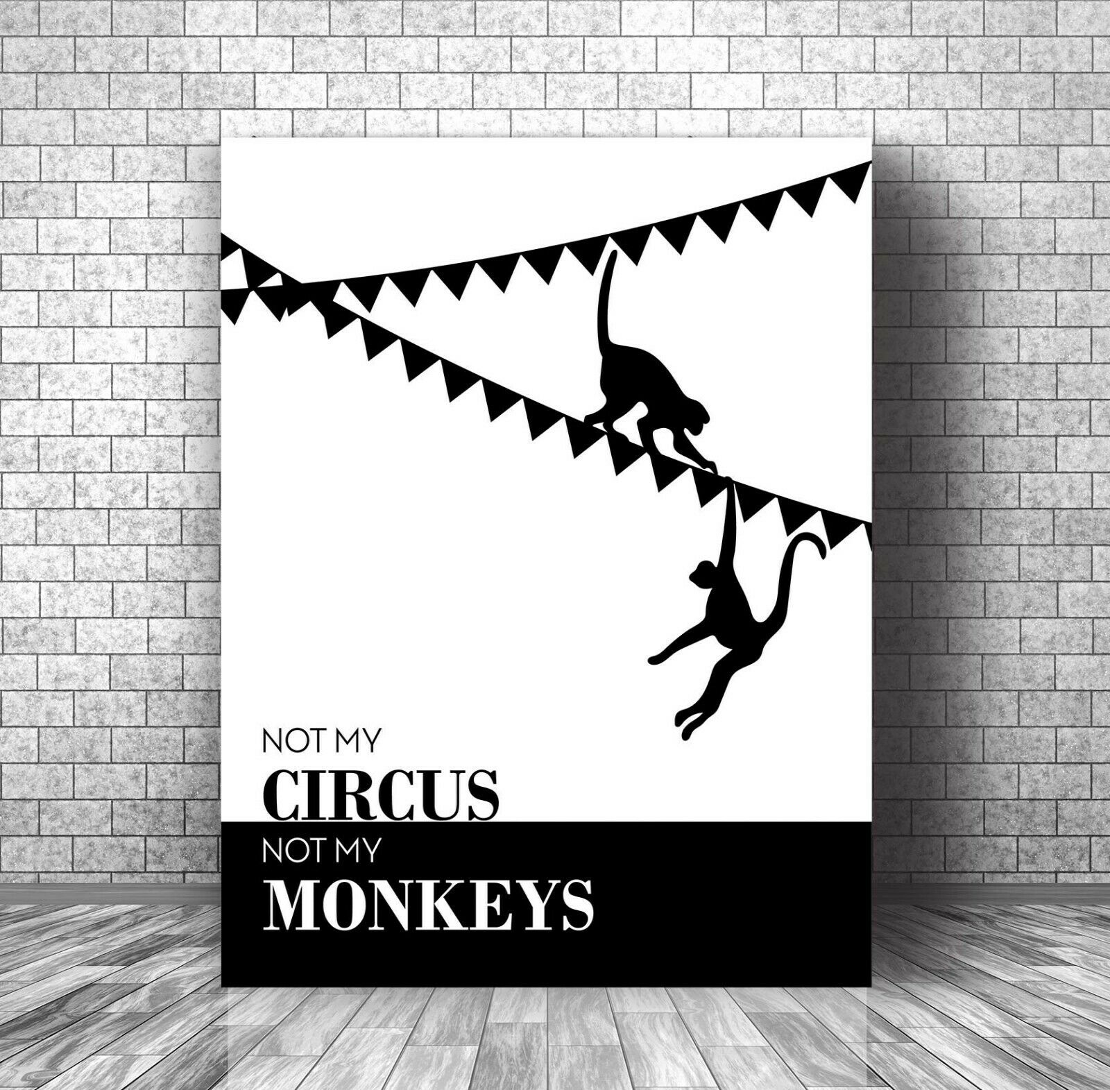 Inspirational Quote Saying Canvas Wall Art Decor - Not My Circus Not My Monkeys