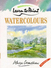 Good, Learn to Paint Watercolours (Collins Learn to Paint), Crawshaw, Alwyn, Boo