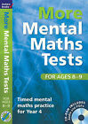 More Mental Maths Tests for Ages 8-9: Timed Mental Maths Practice for Year 4 by Andrew Brodie (Mixed media product, 2010)