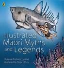 Illustrated Maori Myths and Legends by Queenie Rikihana Hyland (Paperback, 2010)