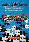 Rules of the Game: Lessons from the Field of Community Change by Mark S. Homan (Paperback, 1998)