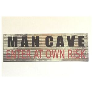 Man-Cave-Enter-Risk-Sign-Man-Small-Garage-Room-Rustic-Wall-Plaque-or-Hanging
