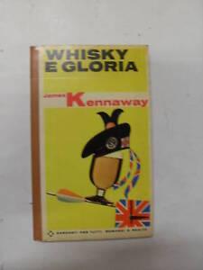 WHISKY-E-GLORIA-JAMES-KENNAWAY-ED-GARZANTI