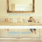 Children's Spaces: From Zero to Ten by Judith Wilson (Hardback, 2001)