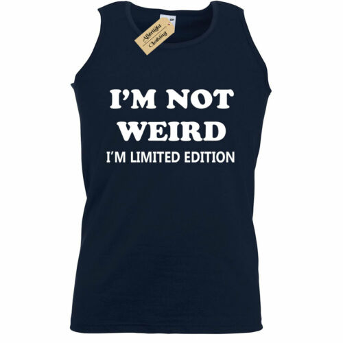 Mens I/'m not weird i/'m limited edition funny gift Vest novelty joke