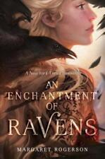 An Enchantment of Ravens by Margaret Rogerson (2017, Hardcover)